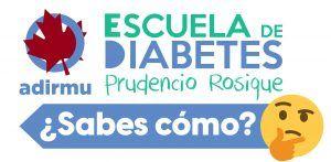 Escuela de Diabetes Prudencio Rosique Sabes como